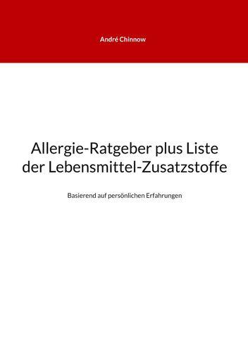 Allergie-Ratgeber plus Liste der Lebensmittel-Zusatzstoffe