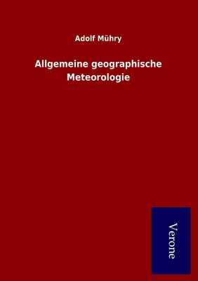 Allgemeine geographische Meteorologie