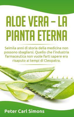 Aloe Vera - la pianta eterna