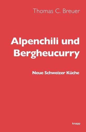 Alpenchili und Bergheucurry