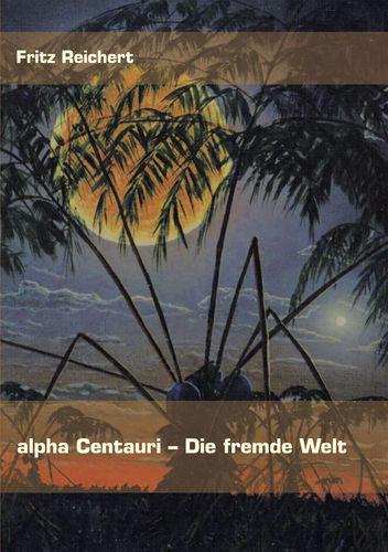 alpha Centauri - Die fremde Welt