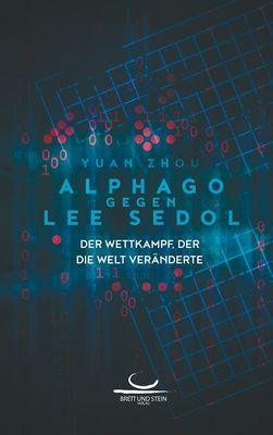 AlphaGo gegen Lee Sedol