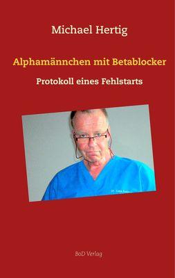 Alphamännchen mit Betablocker