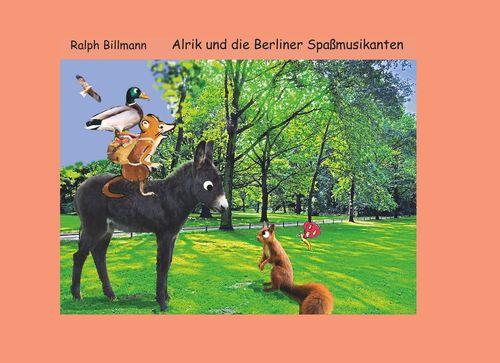 Alrik und die Berliner Spaßmusikanten