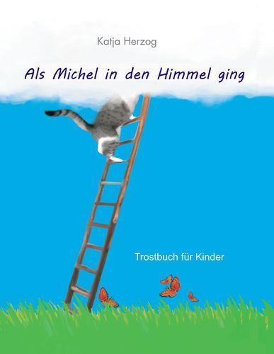 Als Michel in den Himmel ging