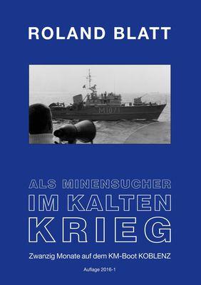 Als Minensucher im Kalten Krieg