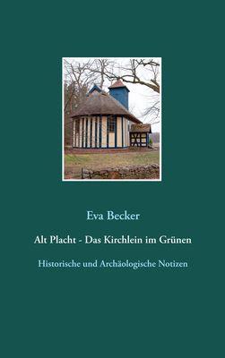 Alt Placht - Das Kirchlein im Grünen