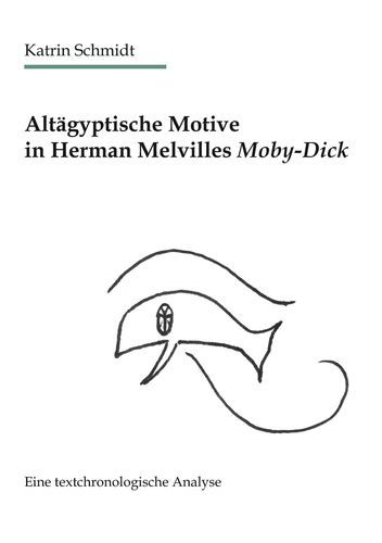 Altägyptische Motive in Herman Melvilles Moby-Dick