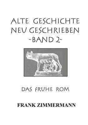 Alte Geschichte neu geschrieben Band 2