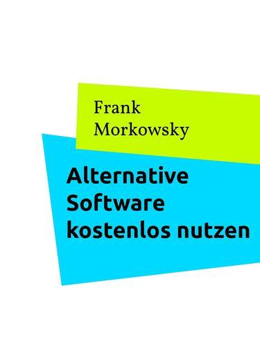 Alternative Software kostenlos nutzen