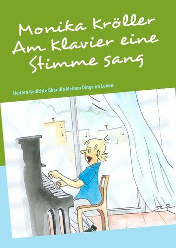 Am Klavier eine Stimme sang