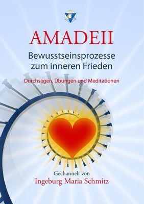 Amadeii - Bewusstseinsprozesse zum inneren Frieden