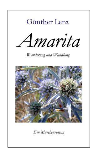 Amarita  Wanderung und Wandlung