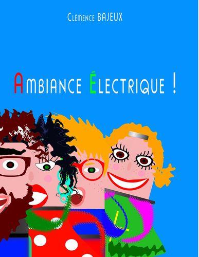 Ambiance Electrique !
