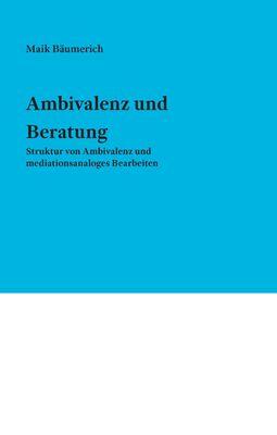 Ambivalenz und Beratung