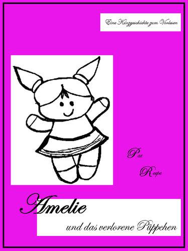 Amelie und das verlorene Püppchen