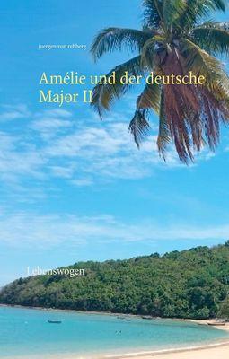 Amélie und der deutsche Major II
