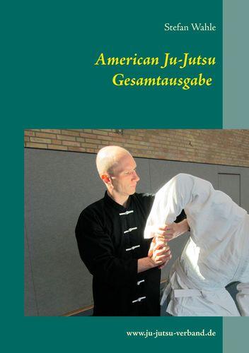American Ju-Jutsu Gesamtausgabe