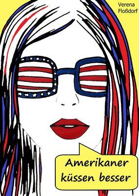 Amerikaner küssen besser