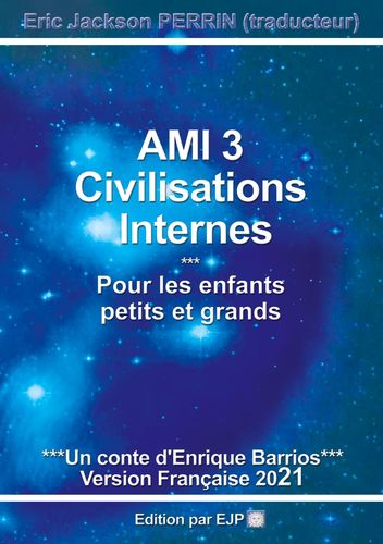 AMI 3 - CIVILISATIONS INTERNES