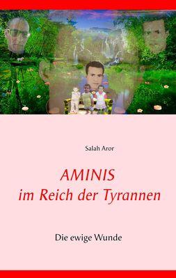 Aminis im Reich der Tyrannen