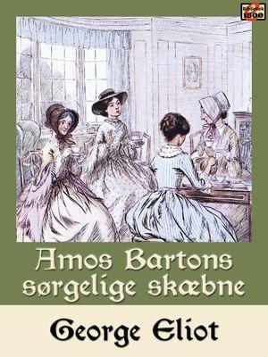 Amos Bartons sørgelige skæbne