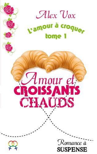 Amour et Croissants Chauds