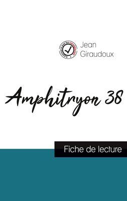 Amphitryon 38 de Jean Giraudoux (fiche de lecture et analyse complète de l'oeuvre)
