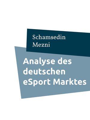 Analyse des deutschen eSport Marktes