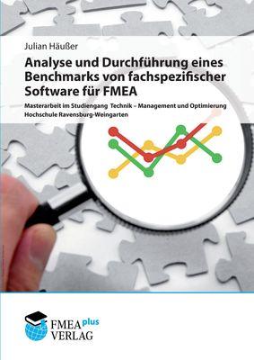 Analyse und Durchführung eines Benchmarks von fachspezifischer Software für FMEA