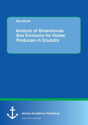 Analysis of Greenhouse Gas Emissions for Flower Producers in Ecuador