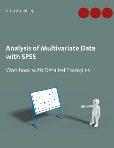 Analysis of Multivariate Data with SPSS