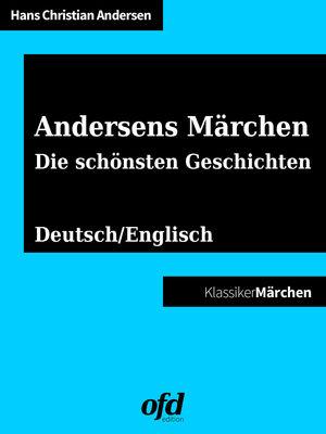 Andersens Märchen - Die schönsten Geschichten