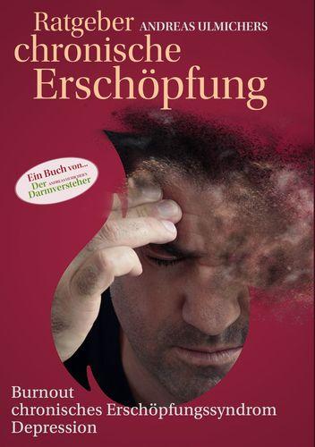Andreas Ulmichers Ratgeber chronische Erschöpfung