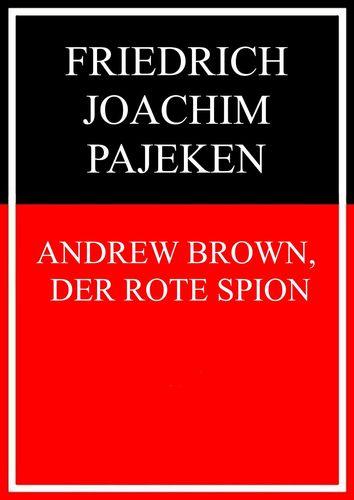 Andrew Brown, der rote Spion
