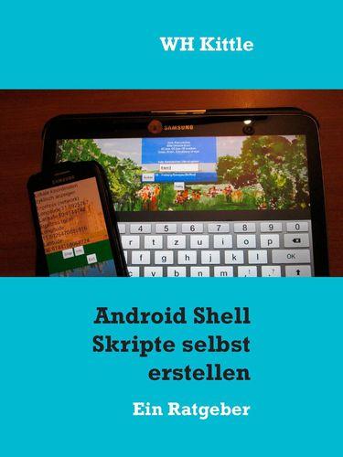 Android Shell Skripte selbst erstellen