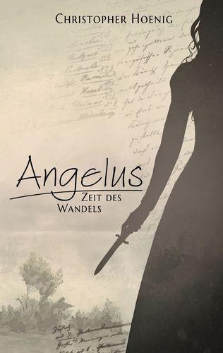 Angelus - Zeit des Wandels
