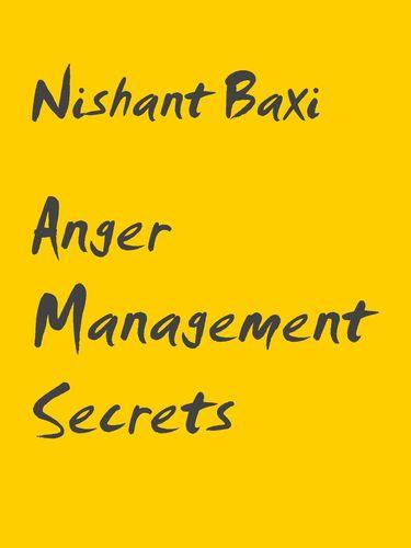 Anger Management Secrets