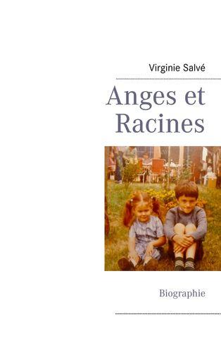 Anges et Racines