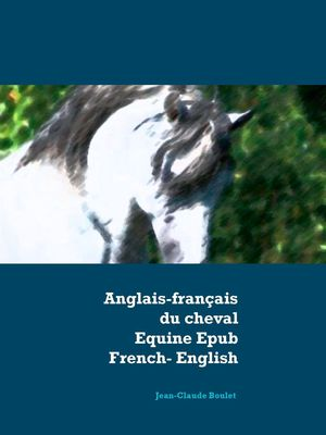 Anglais - français du cheval - Equine Epub French-English