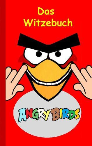 Angry Birds - Das Witzebuch