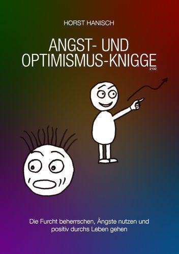 Angst- und Optimismus-Knigge 2100