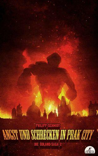 Angst und Schrecken in Prak City