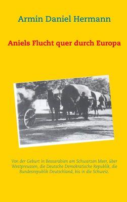 Aniels Flucht durch ganz Europa