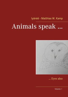 Animals speak ...