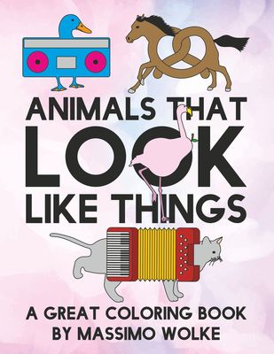 Animals that look like things