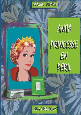 Anita, princesse en péril