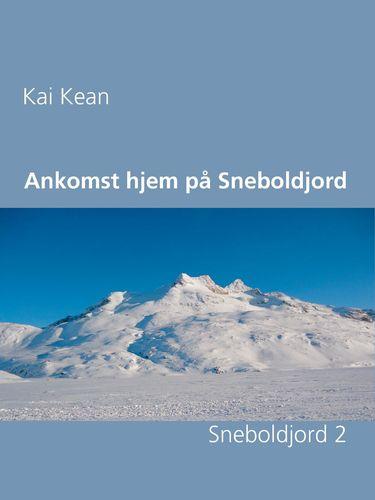 Ankomst hjem på Sneboldjord