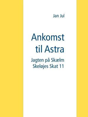 Ankomst til Astra
