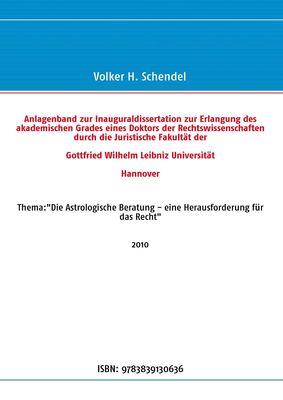 Anlagenband zur Inauguraldissertation zur Erlangung des akademischen Grades eines Doktors der Rechtswissenschaften durch die Juristische Fakultät der Gottfried Wilhelm Leibniz Universität